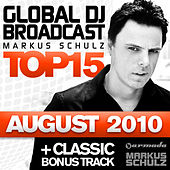 Global DJ Broadcast Top 15 - August 2010 by Various Artists