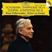 Schumann: Symphony No.4 In D Minor, Op.120 / Dvorak: Symphony No. 8 In G Major, Op. 88 by Wiener Philharmoniker