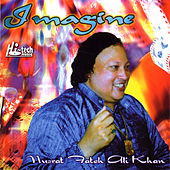 Imagine by Nusrat Fateh Ali Khan