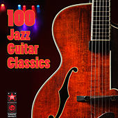 100 Jazz Guitar Classics by Various Artists