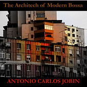 The Architect of Modern Bossa by Antônio Carlos Jobim