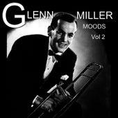 Moods, Vol. 2 by Glenn Miller