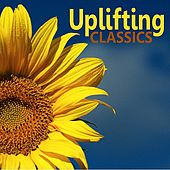 Uplifting Classics by Various Artists