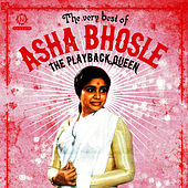 The Playback Queen: The Very Best Of by Asha Bhosle