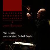 Dessau: In memoriam Bertolt Brecht by American Symphony Orchestra