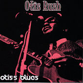 Otis's Blues von Otis Rush