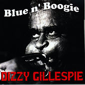 Blue n' Boogie by Dizzy Gillespie