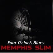 Four O' Clock Blues by Memphis Slim