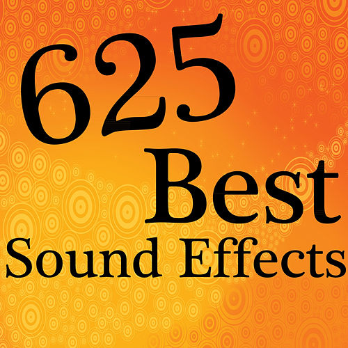 625 Best Sound Effects by Sound Effects