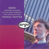 Widor: Symphonie gothique, etc. by Thomas Trotter