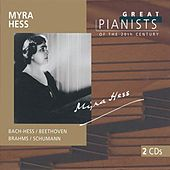 Great Pianists of the 20th Century Vol.45 - Myra Hess by Myra Hess