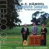 Handel: Complete Sonatas for Violin and Basso Continuo by Trio Corelli