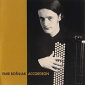 Bosnjak, Emir: Accordeon by Emir Bosnjak