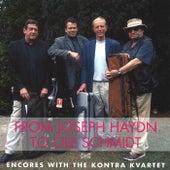From Joseph Haydn to Ole Schmidt: Favorite Encores with the Kontra Kvartet by Kontra Quartet