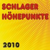 Schlager Höhepunkte 2010 by Various Artists