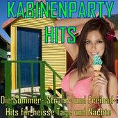 Kabinenparty - Hits - Die Sommer- Strand- und Freibad- Hits für heisse Tage und Nächte by Various Artists