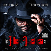 The Albert Anastasia EP by Rick Ross