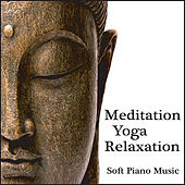 Meditation, Yoga, Relaxation Music by Robbins Island Music Group