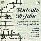 Rejcha: Symphony in F minor, Symphony in C minor by Antonin Dvorak