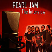 The Interview by Pearl Jam