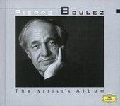The Artist's Album - Pierre Boulez by Various Artists