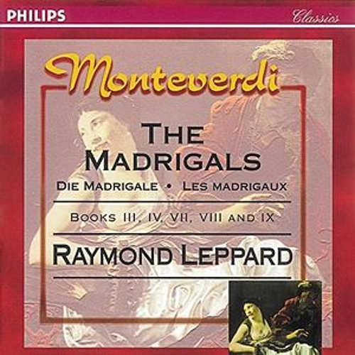 Monteverdi: The Madrigals, Books 3,4,7,8 & 9 by Various Artists