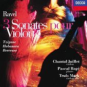 Ravel: 3 Sonates pour Violon - Trigane / Habanera / Berceuse etc. by Chantal Juillet