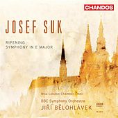 Suk: Ripening / Symphony in E major by Jiri Belohlavek