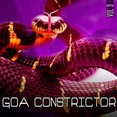 Goa Constrictor, Vol. 03 (Captivating Psychedelic Trance and Goa Anthems) by Various Artists