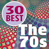 30 Best - The 70's by Various Artists