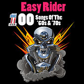 Easy Rider - 100 Songs Of The '60s & '70s by Various Artists