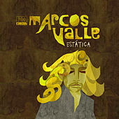 Estatica by Marcos Valle