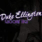 Groovin' High by Duke Ellington