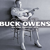 All-Time Greatest Hits by Buck Owens