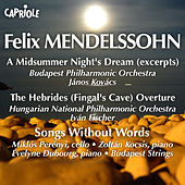 Mendelssohn, F.: Midsummer Night's Dream (A) (Excerpts) / Hebrides / Songs Without Words by Various Artists