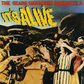 It's Alive by Ozark Mountain Daredevils