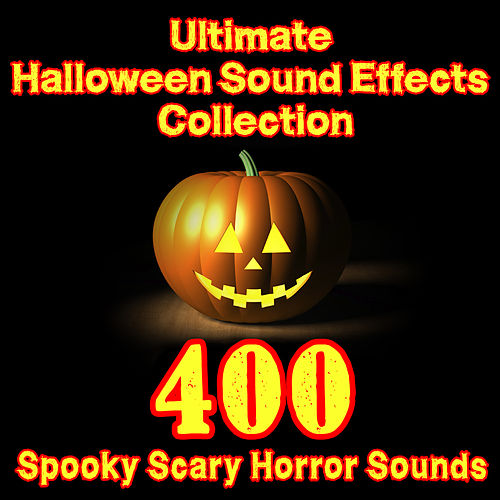 Ultimate Halloween Sound Effects Collection – 400 Spooky Scary Horror Sounds by Dr. Sound Effects