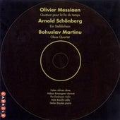 Messiaen: Quartet for the End of Time / Martinu: Oboe Quartet / Schoenberg: Ein Stelldichein by Various Artists