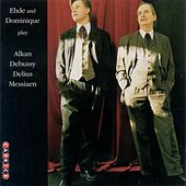 Cello Recital: Ehde, John - Alkan, C.V. / Debussy, C. / Delius, F. / Messiaen, O. by Various Artists