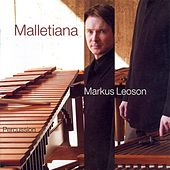 Sivelov: Suite for Marimba / Manoury: Solo for Vibraphone / Fissinger: Suite for Marimba by Various Artists