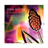 John Rutter: A Song in Season by John Rutter