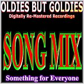 Something for Everyone (Oldies But Goldies, Song Mix) by Various Artists