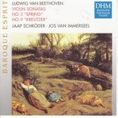 Beethoven: Violin Sonatas by Jos van Immerseel