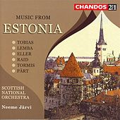 Music From Estonia - Tobias, Lemba, Eller, Riad, Tormis, Part by Various Artists