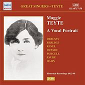 Teyte, Maggie: A Vocal Portrait (1932-1948) by Various Artists