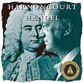 Harnoncourt conducts Handel by Various Artists