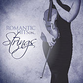 Romantic Hits On Strings by Various Artists