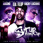 Syrup In My Cup - Single by Lil' Flip