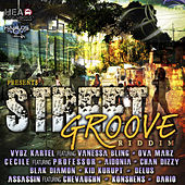 Street Groove Riddim by Various Artists