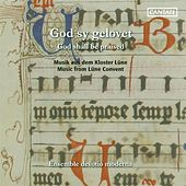 God Shall Be Praised (Music From the Convents On the Luneburg Heath) by Ulrike Volkhardt